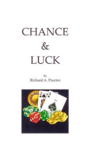 Chance and Luck: The Laws of Luck  and Coincidence  by Richard A. Proctor | eBooks | Self Help