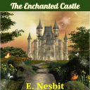 The Enchanted Castle | eBooks | Classics