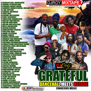 dj roy grateful dancehall meets reggae mix