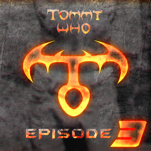 tommy who - episode 3 (download)