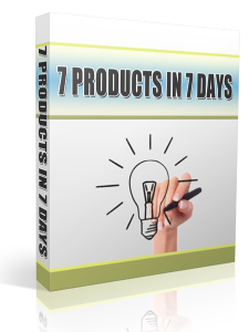 7 products in & days