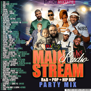 Dj Roy Main Stream Radio Mix 2017 | Music | International