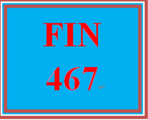 FIN 467 Week 3 Study Questions | eBooks | Education