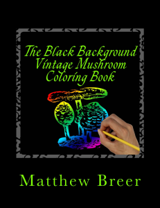 The Black Background Vintage Mushroom Coloring Book PDF | eBooks | Arts and Crafts