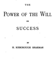 The Power of the Will; Or, Success by H. Risborough Sharman | eBooks | Self Help