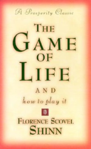 The Game of Life (And How to Play It) by Florence Scovel Shinn | eBooks | Self Help
