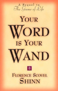 Your Word is Your Wand by Florence Scovel Shinn | eBooks | Self Help