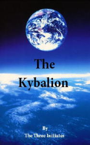 the kybalion; or, the 7 laws of the universe by the three initiates