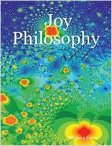 Joy Philosophy by Elizabeth Towne | eBooks | Self Help