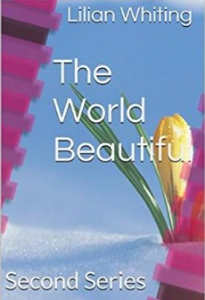 The World Beautiful by Lillian Whiting | eBooks | Self Help