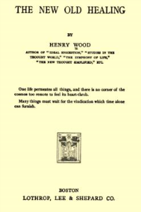 the new old healing by henry wood