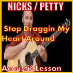 learn to play stop draggin my heart around by nicks/petty