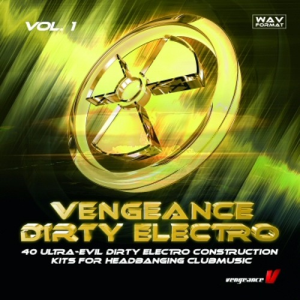 vengeance dirty electro vol.1