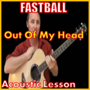 learn to play out of my head by fastball
