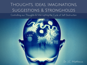 Thoughts, Ideas, Suggestions, Imaginations & Strongholds | Other Files | Presentations