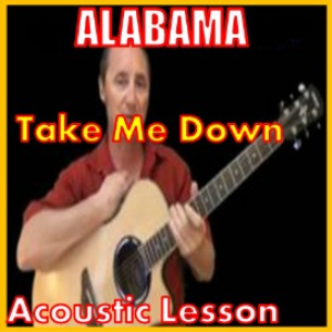 Learn to play Take Me Down by Alabama | Movies and Videos | Educational