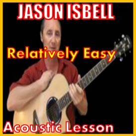First Additional product image for - Learn to play Relatively Easy by Jason Isbell