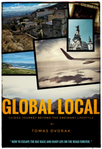 Global Local: Guided Journey Beyond Ordinary Lifestyle by Tomas Dvorak | eBooks | Self Help