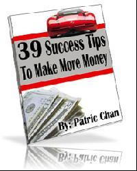39 Succes Tips For Making More Money | eBooks | Business and Money