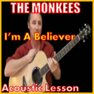 Learn to play Im A Believer by The Monkees | Movies and Videos | Educational