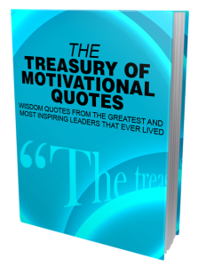 wisdom quotes from the greatest and most inspiring leaders that ever lived