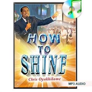 How To Shine by Pastor Chris Oyakhilome | Music | Gospel and Spiritual