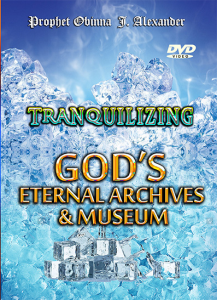 tranquilizing - god's eternal archives and museum