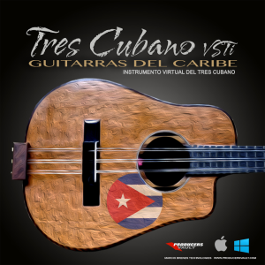 Tres Cubano VSTi 1.0 (Mac AU and VST) | Software | Add-Ons and Plug-ins