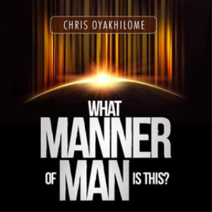 What Manner of Man is This by Pastor Chris Oyakhilome   Music   Gospel and Spiritual