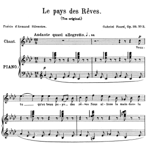 Le pays des rêves Op.39 No.3, High Voice in A-Flat Major, G. Fauré. For Soprano or Tenor. Ed. Leduc (A4) | eBooks | Sheet Music