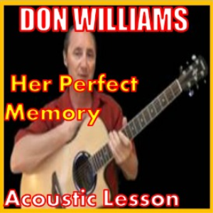 learn to play her perfect memory by don williams