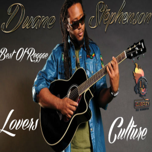 Duane Stephenson Best of Reggae Lovers And Culture Mix By Djeasy | Music | Reggae