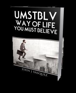 UMSTBLV Way of life! | eBooks | Self Help