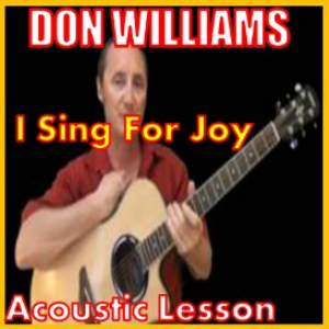 Learn to play I Sing for Joy by Don Williams | Movies and Videos | Educational