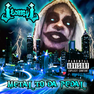 Jboneyj Metal to da pedal | Music | Rap and Hip-Hop