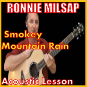 Learn to play Smokey Mountain Mountain Rain by Ronnie Milsap | Movies and Videos | Educational