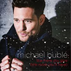 the more you give michael buble custom arranged for solo, sat back vocals, strings and horns