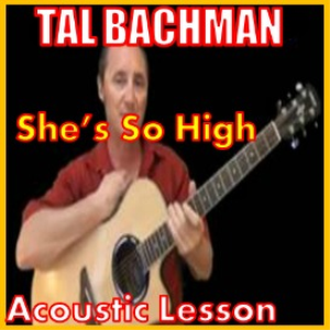 learn to play she's so high by tal bachman