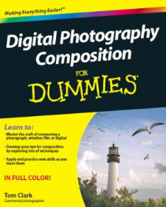 Digital Photography Composition For Dummies   eBooks   Education