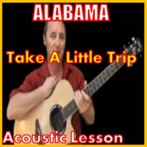 learn to play take a little trip by alabama