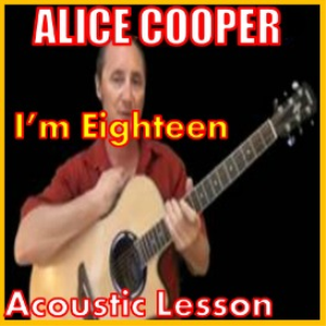 Learn to play I'm Eighteen By Alice Cooper | Movies and Videos | Educational
