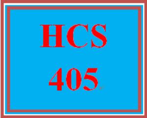 HCS 405 Entire Course | eBooks | Education