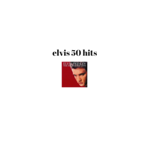elvis  50 greatest hits collection