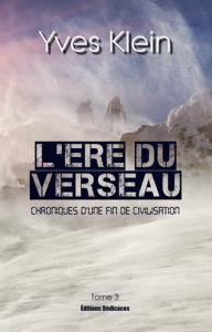 L'Ere du Verseau (Tome 3), par Yves Klein | eBooks | Fiction