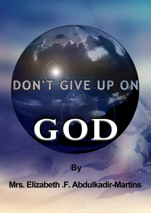 First Additional product image for - Don't Give Up On God