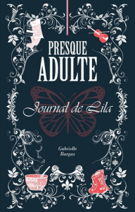 Presque adulte. Journal de Lila, par Gabrielle Bargas | eBooks | Fiction