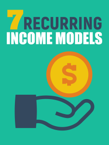 7 Recurring Income Models | Movies and Videos | Educational