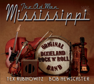 CD-304 Tex Rubinowitz & Bob Newscaster - The Old Man Mississippi | Music | Rock