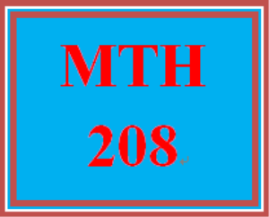 mth 208 week 1 using mymathlab®