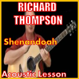 Learn to play Shenandoah 2 by Richard Thompson | Movies and Videos | Educational
